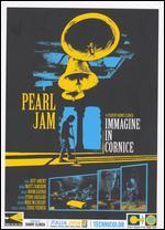 Pearl Jam: Imagine in Cornice - Live in Italy 2006