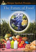 The Future of Food - Deborah Koons Garcia