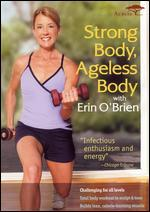 Strong Body, Ageless Body with Erin O'Brien