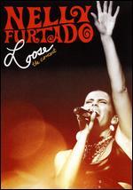 Nelly Furtado: Loose - The Concert -