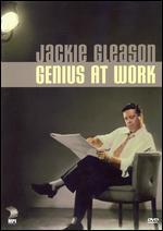 Jackie Gleason: Genius at Work