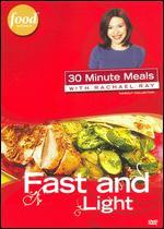 Rachael Ray: Fast and Light