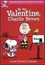 Be My Valentine Charlie Brown [Deluxe Edition]