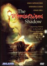 The Blood Stained Shadow
