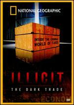 National Geographic: Illicit - The Dark Trade