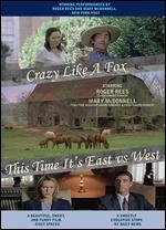 Crazy Like a Fox
