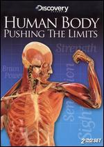 Human Body: Pushing the Limits