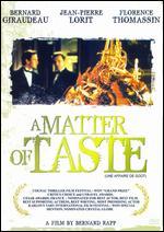 A Matter of Taste - Bernard Rapp