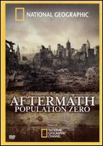 National Geographic: Aftermath - Population Zero