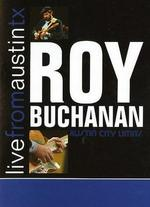Live From Austin TX: Roy Buchanan