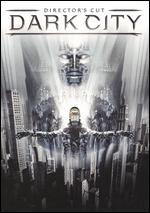Dark City [Director's Cut]