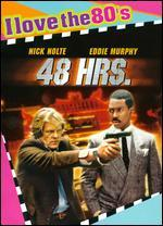 48 Hrs. [I Love the 80's Edition]