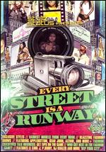 Every Street Is a Runway -