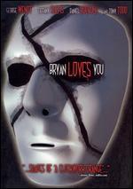 Bryan Loves You - Seth Landau