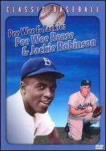 Pee Wee and Jackie: Pee Wee Reese and Jackie Robinson