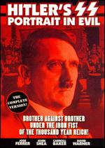 Hitler's SS: Portrait of Evil - Jim Goddard