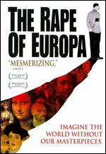 The Rape of Europa - Bonni Cohen; Nicole Newnham; Richard Berge
