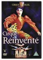 Cirque du Soleil: Cirque R�inv�nte