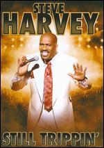 Steve Harvey-Still Trippin'