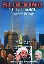 Blocking the Path to 9/11: The Anatomy of a Smear