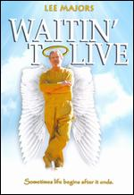 Waiting to Live - Joey Travolta
