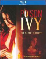 Poison Ivy 4: The Secret Society [Blu-ray]