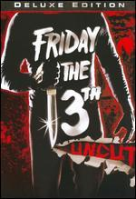 Friday the 13th Uncut [Deluxe Edition]