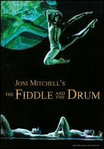 Joni Mitchell's The Fiddle and the Drum