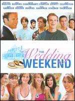 Wedding Weekend - Bruce Leddy