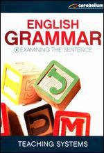 Teaching Systems: Grammar Module 4 - Examining the Sentence
