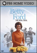 Betty Ford: The Real Deal - Mary Beth Durkin