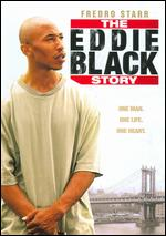 The Eddie Black Story - Shawn Baker