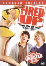 Fired Up! [Unrated]