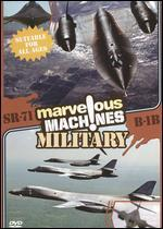 Marvelous Machines: Military - SR-71 & B-1B