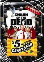 Shaun of the Dead [$5 Halloween Candy Cash Offer]