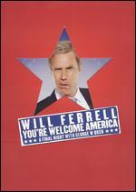 Will Ferrell: You're Welcome, America: A Final Night With George W. Bush