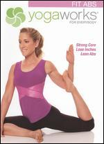 YogaWorks for Everybody: Fit Abs