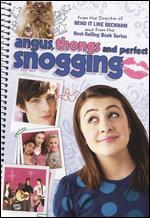 Angus, Thongs and Perfect Snogging - Gurinder Chadha