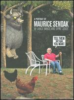 Tell Them Anything You Want: A Portrait of Maurice Sendak