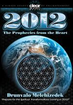 2012-Prophecies From the Heart