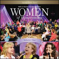 Women of Homecoming, Vol. 1 - Bill and Gloria Gaither