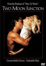 Two Moon Junction [P&S]