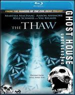 Ghost House Underground - The Thaw [Blu-ray]