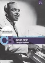 Masters of American Music: Count Basie - Swingin' the Blues