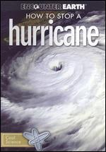 How to Stop a Hurricane