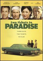 Two Tickets to Paradise - D.B. Sweeney