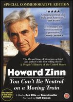 Howard Zinn: You Can't Be Neutral on a Moving Train [Special Commemorative Edition]