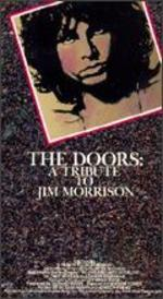 The Doors: A Tribute to Jim Morrison