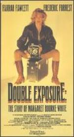 Double Exposure: The Story of Margaret Bourke-White