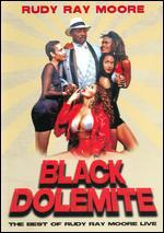 Black Dolemite: Best of Rudy Ray Moore